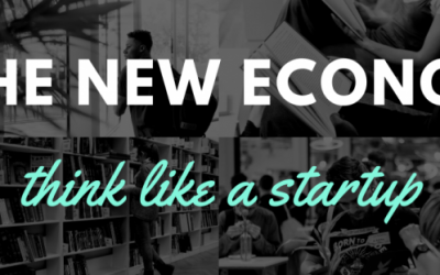 In the New Economy – Think Like a Startup